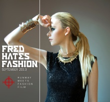 FRED HATES FASHION POSTER:Art Director and Video editor Hinny Tran with Esma Voloder 2